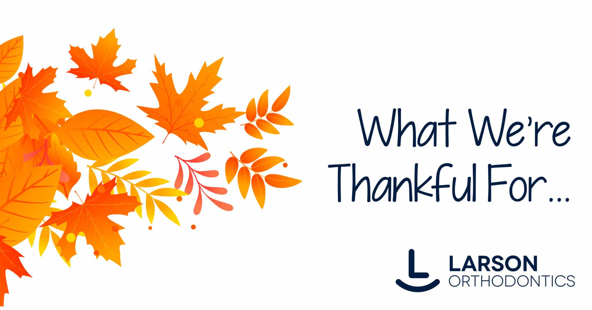 Larson thanksgiving 1200x628 - What we're thankful for