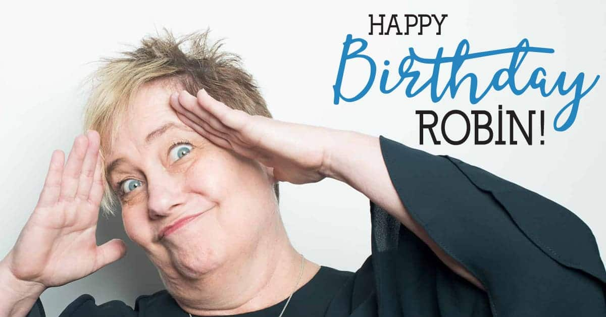 Robin bday 1200x628 - Blog and News